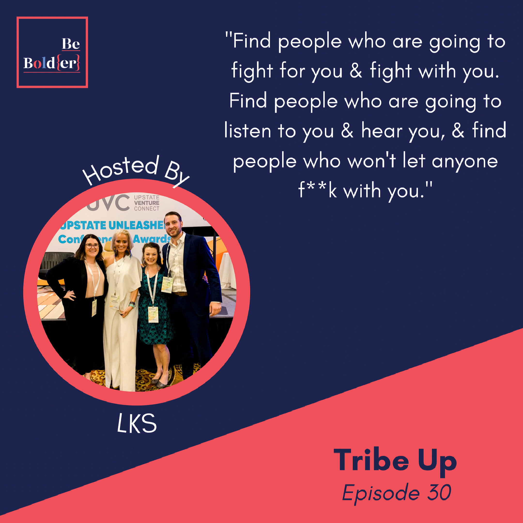Tribe Up – Episode 30